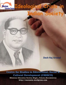 Indian Society and Ideological Crisis